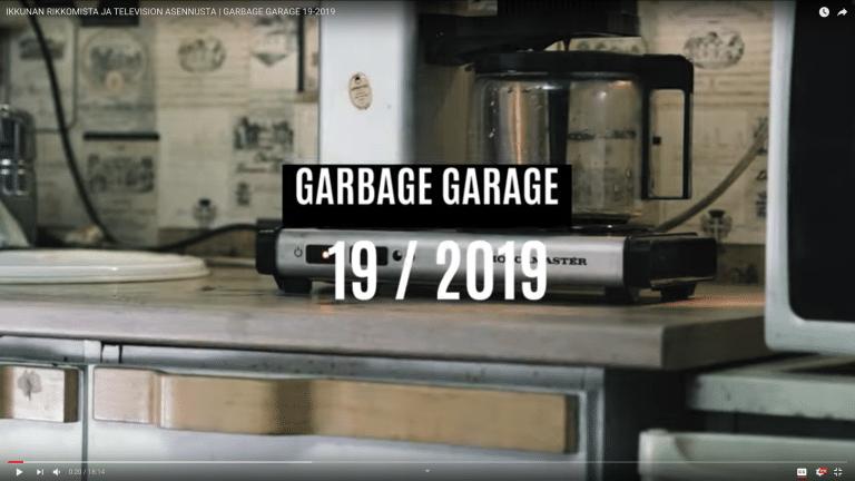 More Garbage garage – 19-2019!